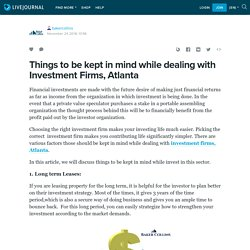 Things to be kept in mind while dealing with Investment Firms, Atlanta: bakercollins