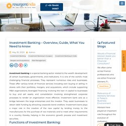 Investment Banking – Overview, Guide, What You Need to know