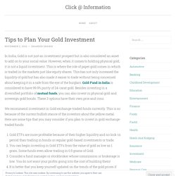 Tips to Plan Your Gold Investment