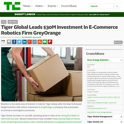 Tiger Global Leads $30M Investment In E-Commerce Robotics Firm GreyOrange