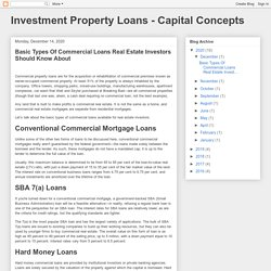 Investment Property Loans - Capital Concepts: Basic Types Of Commercial Loans Real Estate Investors Should Know About