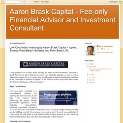 Low cost Index Investing Planner in Jupiter - Aaron Brask Capital