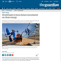 World bank to focus future investment on clean energy