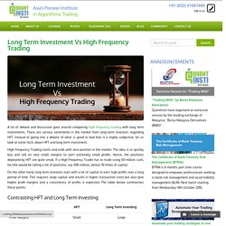 Long Term Investment Vs High Frequency Trading