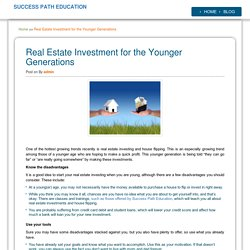 Real Estate Investment for the Younger Generations - Success Path Education