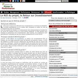 Comment calculer le ROI du projet Return On Investment ou Retour Sur Investissement RSI