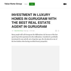 The Best Real Estate Agent in Gurugram