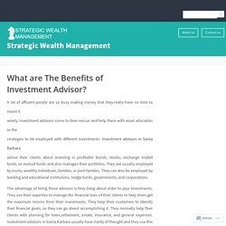 What are The Benefits of Investment Advisor? – Strategic Wealth Management