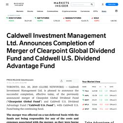 Caldwell Investment Management Ltd. Announces Completion of Merger of Clearpoint Global Dividend Fund and Caldwell U.S. Dividend Advantage Fund