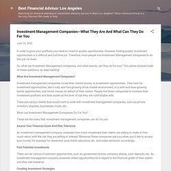 Investment Management Companies—What They Are And What Can They Do For You