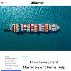 How Investment Management Firms Help the Businesses? - GEMCORP LLP