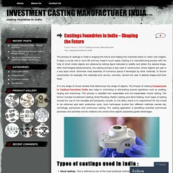 Castings Foundries in India – Shaping the Future