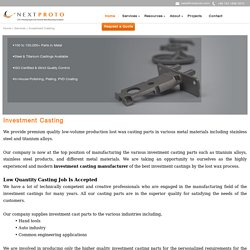 Investment Casting Manufacturer and Suppliers – Next Prototype
