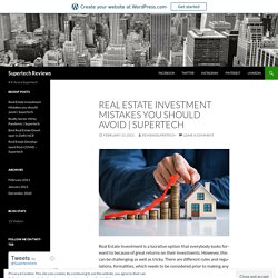 Real Estate Investment Mistakes you should avoid