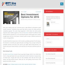 Best Investment Options for 2016 - MVT Live by MyValueTrade