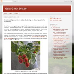 Gaia Grow System: Investment Opportunities in Urban Gardening – A Growing Market for Gardening