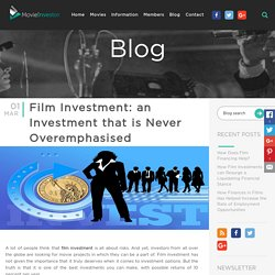 Film Investment: an Investment that is Never Overemphasised