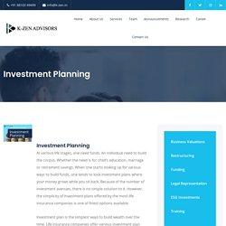 Best Investment Planning solution in India - K-ZEN Advisors
