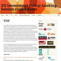 EU Investment Policy: Looking behind closed doors