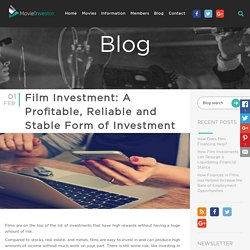 Film Investment: A Profitable, Reliable and Stable Form of Investment
