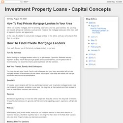 Investment Property Loans - Capital Concepts: How To Find Private Mortgage Lenders In Your Area