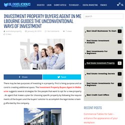 Crucial Guides from Investment Property Buyers Agent in Melbourne
