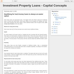 Investment Property Loans - Capital Concepts: Qualifying for hard money loans is always an easier option