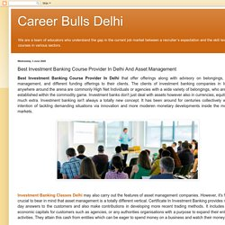 Best Investment Banking Course Provider In Delhi And Asset Management