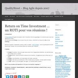 Return on Time Investment ... un ROTI pour vos réunions !