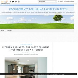 Kitchen Cabinets: The Most Prudent Investment For A Kitchen!