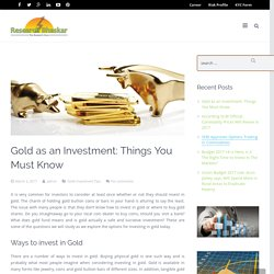 Things To Know About Gold Trading