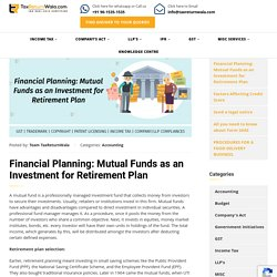 Financial Planning: Mutual Funds as an Investment for Retirement Plan - File Taxes Online
