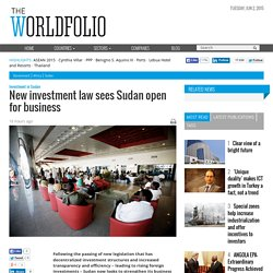 New investment law sees Sudan open for business