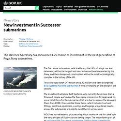 New investment in Successor submarines - News stories