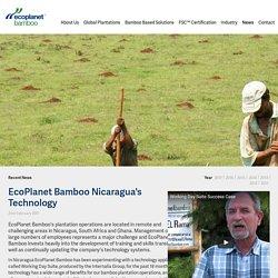 EcoPlanet Bamboo Nicaragua's Technology