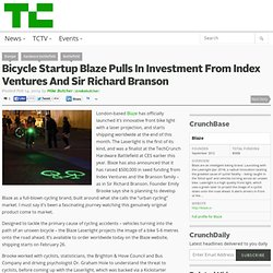 Bicycle Startup Blaze Pulls In Investment From Index Ventures And Sir Richard Branson