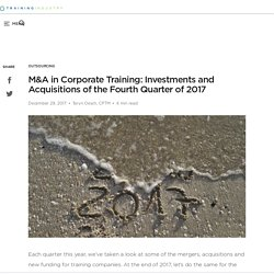 M&A in Corporate Training: Investments and Acquisitions of the Fourth Quarter of 2017