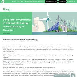 Long term Investments Benefits in Renewable Energy