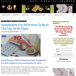 Investments For 2016 How To Be In The Top 10 Of Them
