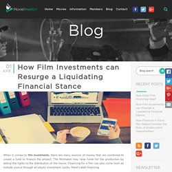 How Film Investments can Resurge a Liquidating Financial Stance