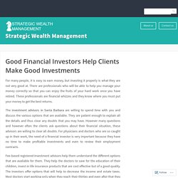 Good Financial Investors Help Clients Make Good Investments – Strategic Wealth Management