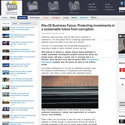 Rio+20 Business Focus: Protecting investments in a sustainable future from corruption