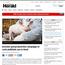 Investor group launches campaign to curb antibiotic use in food