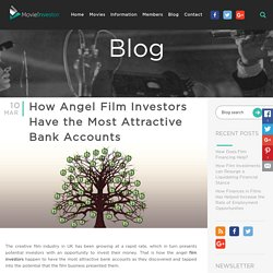 How Angel Film Investors Have the Most Attractive Bank Accounts