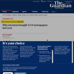Why investors bought 71 US newspapers last year | Media