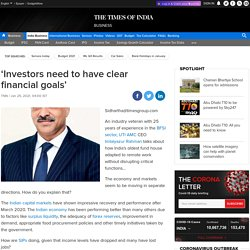 'Investors need to have clear financial goals'