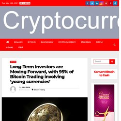 Long-Term Investors are Moving Forward, with 95% of Bitcoin Trading