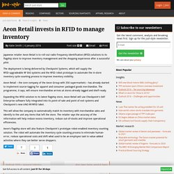 Aeon Retail invests in RFID to manage inventory