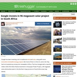 Google invests in 96 megawatt solar project in South Africa