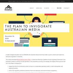 The plan to invigorate Australian media — Arnotts Technology Lawyers